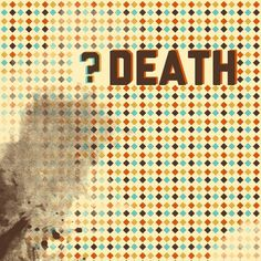 ?Death   Society6 #album #design #graphic #art