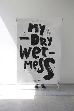 My Dry Wet Mess