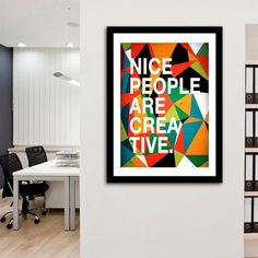 Nice People Are Creative Print by Danny Ivan #print #art