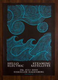 Hello Electric, Steaming Satellites - Gig Poster
