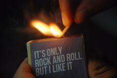 Tumblr #rock #matches