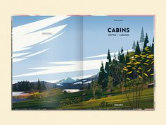 CABINS - cruschiform #page #design #graphic #book #landscape #illustration #nature #picturesque #double #cabins #mountains #magazine #beauty