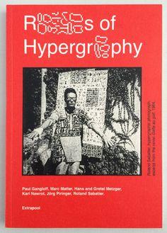 Paul Gangloff, Marc Matter, Hans & Gretel Metzger, Karl Nawrot, Jörg Piringer, Roland Sabatier »Rules of Hypergraphy« Extrapool (Knust)