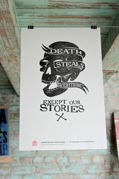 Death Steals Everything Except Our Stories. Print by Joe Benghauser for the Celebrate Michigan Writers series. #lettering #letterpress #hand #illustration #poster #skull #death #dwtco