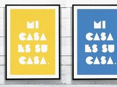 davidreno — Mi casa es su casa. This is an idea I had for some... #home #print #poster
