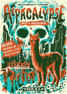 Alpacalypse! on Behance #alpaca #screenprint #poster #funny #humor