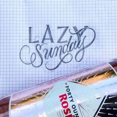 🍾Lazy Sunday with a 40oz of Rosè lol keeping it classy and ratchet lol - join @efdot #summerofsketching 🙌🏾🙌🏾 - #lettering #c
