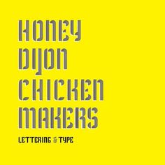 honey dijon chicken makers #modulartype #typedesign #lettering #type # typography