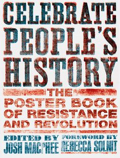 Celebrate Peoples History book cover #print #letterpress #screen #poster #typography