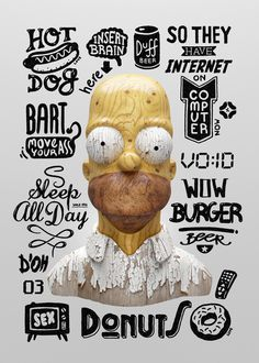 Goverdose on the Behance Network #wood #hand #lettering #homer #simpsons