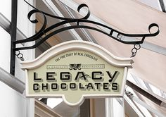 Signs of the Times Legacy Chocolates #lettering #branding #design #chocolate #foodie #exterior #signage #logo #typography