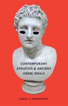 Contemporary Athletics and Ancient Greek Ideals #typography #grid #book #publication #book cover #sculpture #collage #contemporary art #juxt