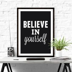 Believe in yourself. #quote #wallart #iloveprintable