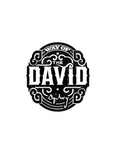 WAY OF THE DAVID on the Behance Network #mark #type #vintage