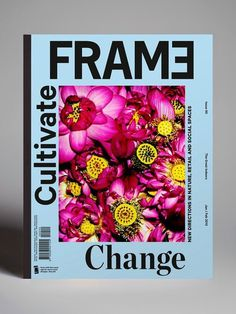 Frame Magazine #cover #magazine #flowers