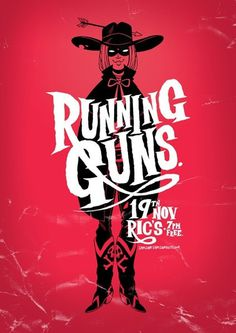Running Guns #music #silkscreen #poster #typography