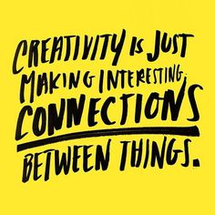 Creativity is #quote #design #graphic #yellow