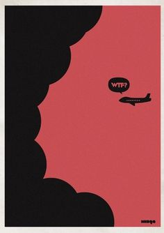 Eshark Design » Blog Archive » Supercool WTF? Series by Minga #wtf #airplane #poster