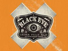 Dribbble - Black EYE PA (heh, get it?) by Bennie Kirksey Wells #beer #design #texture #illustration #type