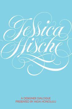 Typeverything.com J. Hische by Matthew Tapia, for AIGA. #script #jessica hische