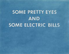 Edward Ruscha, 'PRETTY EYES, ELECTRIC BILLS' 1976