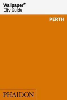 Wallpaper* City Guide Perth