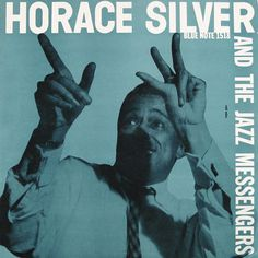 Horace Silver, Blue Note 1518