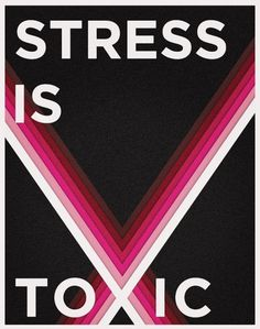 Stress Is Toxic - Gina Angie #type #color