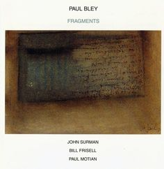 Images for Paul Bley - Fragments #abstract #album #minimalism #cover #ecm #helvetica #records