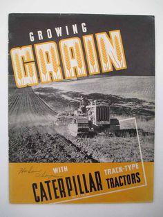 Caterpillar Track Type Tractors Growing Grain Brochure C112 #tractor #vintage #brochure