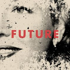 visualgraphic:The Future #album #texture #logo #cover #type
