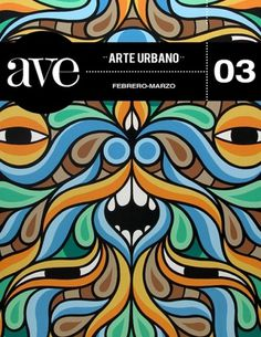 www.avemagazine.com.mx #save #art #street #beastman #cuu #magazine