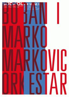 16-Markovic-Orkestar.gif 1131×1599 pixels #pfaeffli #theatre #design #sdpol #poster #felix