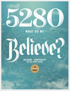Typeverything.com 5280 Magazine cover by Jordan Metclaf. #believe #type
