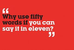 Why use fifty words?