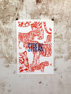 A Streak of Tigers #red #print #kitsch #retro #screen #illustration #vintage #etching #animals #silk #poster #tiger
