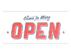 open_white_small.jpg (JPEG Image, 1500 × 1159 pixels) #sign #self #design #graphic #promotion #open #typography