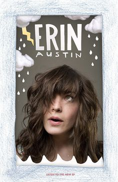 Erin Austin Poster (via inspiredrewnow)www.erinaustin.com/ #photo #graphic