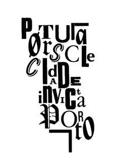 Portuscale/cidadeInvicta/Porto #porto #letters #typography