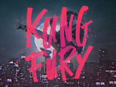 Kung Fury - Mike Greenwell #handLettering #typography