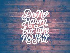 Do No Harm #inspiration #lettering #vintage #typography