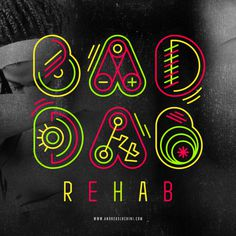 """""""Bad Dab Rehab"""" #typography #dab #artwork"""