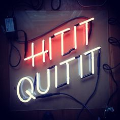 Original Neon Sign designed by Portland, OR based artist JesseHectic. Twisted take on the classic #white #flourescent #pink #serif #sign #display #sans #bold #hit #it #quit #signage #neon