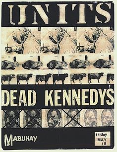 Units, Dead Kennedys @ Mabuhay Gardens. 1979 #dead #gig #kennedys #poster
