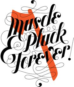 Jessica Hische - Muscle & Pluck Forever! #jessica #hische
