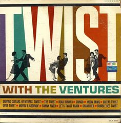 All sizes | Ventures - Twist With The Ventures | Flickr - Photo Sharing! #1960s #illustration #record cover #album artwork