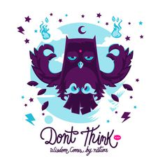 Dont think on the Behance Network #vector #owl