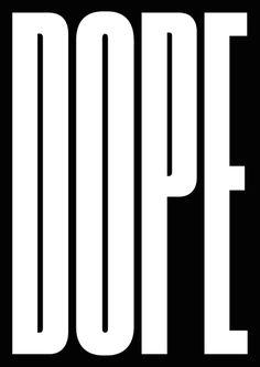 Dope Poster. #poster #minimal #typography #font #black #artwork #graphic #design #modernist #dope