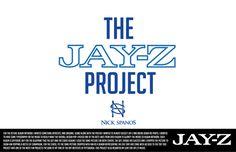 THE JAY-Z PROJECT. #nick #jayz #west #design #spanos #shawn #jay #carter #kayne #york #z #rap #cd #package #new