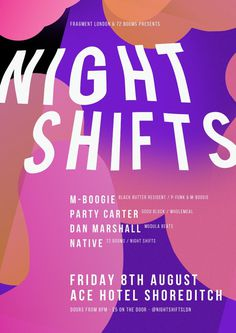 Night Shifts #pills #a3 #red #white #shifts #london #dots #james #night #ace #poster #blocks #music #hotel #kirkup #club